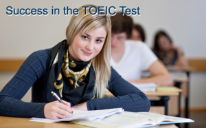 Success in the TOEIC Test